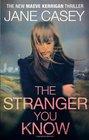 The Stranger You Know (Maeve Kerrigan, Bk 4)