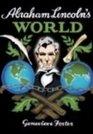Abraham Lincoln's World