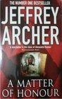 Jeffrey Archer Matter Of Honour A