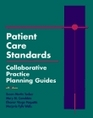 Patient Care Standards: Collaborative Practice Planning Guides