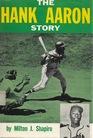 The Hank Aaron Story