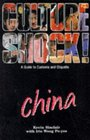 China A Guide to Customs and Etiquette