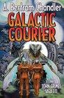 Galactic Courier The John Grimes Saga