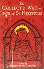 The Collect'd Writings of St Hereticus