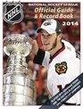 National Hockey League Official Guide  Record Book 2014