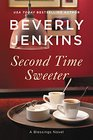 Second Time Sweeter A Blessings Novel