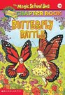 Butterfly Battle (Magic School Bus, Bk 16)