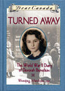 Turned Away: The World War II Diary of Devorah Bernstein (Dear Canada)