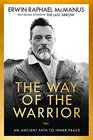 The Way of the Warrior An Ancient Path to Inner Peace