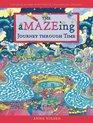 The Amazeing Journey Through Time