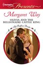 Olivia and the Billionaire Cattle King (Balfour Brides, Bk 8) (Harlequin Presents, No 2976)