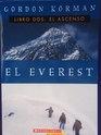 El Everest Libro Dos: El Ascenso