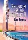 Reunion on Alpha Reticuli II
