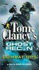 Combat Ops (Tom Clancy's Ghost Recon, Bk 2)