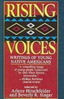Rising Voices Writings of Young Native Americans