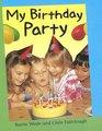 My Birthday Party