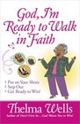 God I'm Ready to Walk in Faith Put on Your Shoes Step Out and Get Ready to Win