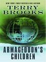 Armageddon's Children (Thorndike Press Large Print Core Series)