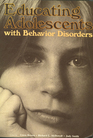 Educating adolescents with behavior disorders
