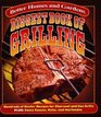 Biggest Book of Grilling