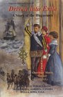 Driven into Exile: A Story of the Huguenots (Huguenot Inheritance Series, #5)