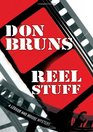 Reel Stuff A Novel