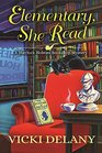 Elementary, She Read (Sherlock Holmes Bookshop Mystery, Bk 1)