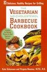 The Vegetarian NoCholesterol Barbeque Cookbook
