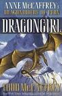 Dragongirl: Anne McCaffrey's Dragonriders of Pern