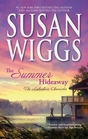 The Summer Hideaway (Lakeshore Chronicles, Bk 7) (Large Print)