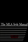 The MLA Style Manual
