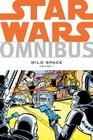 Star Wars Omnibus Wild Space Volume 1