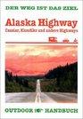 Alaska Highway OutdoorHandbuch