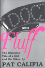 Doc and Fluff The Distopian Tale of a Girl and Her Biker