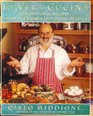 LA VERA CUCINA : Traditional Recipes from the Homes and Farms of Italy