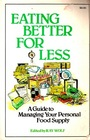 Eating Better for Less: A Guide to Managing Your Personal Food Supply