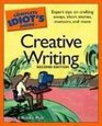 Complete Idiot's Guide to Creative Writing 2E