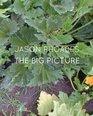 Jason Rhoades The Big Picture