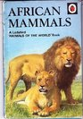 African Mammals (Animals of the World)