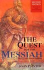 The Quest for the Messiah The History Literature and Theology of the Johannine Community