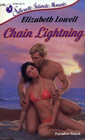 Chain Lightning (Silhouette Intimate Moments, No 256)