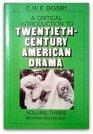 A Critical Introduction to Twentieth-Century American Drama Volume 3 Beyond Broadway