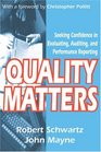 Quality Matters Seeking Confidence in Evaluating Auditing and Performance Reporting