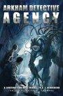 Arkham Detective Agency A Lovecraftian-Noir Tribute to C J Henderson