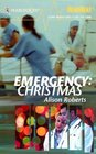 Emergency: Christmas (Harlequin Heartbeat)