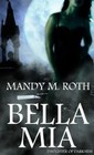 Bella Mia (Daughter of Darkness, 3)