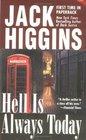 Hell Is Always Today (Nick Miller, Bk 3)