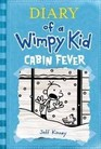 Cabin Fever (Diary of a Wimpy Kid, Bk 6)