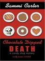 Chocolate Dipped Death (Candy Shop, Bk 2) (Large Print)
