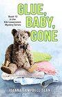 Glue Baby Gone Book 12 in the Kiki Lowenstein Mystery Series